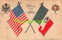 CPA GLOIRE AUX ALLIES ETATS UNIS ITALIE RINQUET - Weltkrieg 1914-18