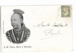 ETHIOPIE - S.M. Taïtou, Reine D' Ethiopie. Carte Précurseur - Etiopía