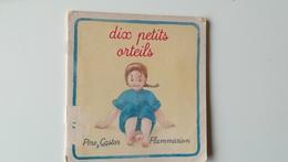 Albums Père Castor  DIX PETITS ORTEILS - Contes