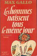 Les Hommes Naissent Tous Le Même Jour, N° 2 : Crépuscule By Gallo, Max (ISBN 13: 9782221001981) - Other