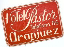 ESPAGNE ARANJUEZ HOTEL PASTOR TELEFONO 86 - Hotel Labels