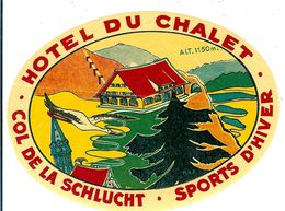 HOTEL DU CHALET COL DE LA SCHLUCHT SPORTS D HIVER - Etiquettes D'hotels