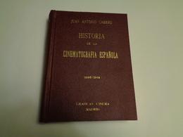 HISTORIA DE LA CINEMATOGRAFIA ESPANOLA   Juan Antonio Cabero 1949 - Cultural
