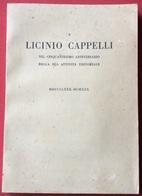 ROCCA S.CASCIANO TIPOGRAFIA CAPPELLI  A ICINIO CAPPELLI PER I 50 ANNI DI  ATTIVITA' EDITORIALE  CON ILLUSTRAZIONI - Libri, Riviste, Fumetti