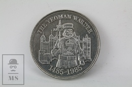 Great Britain 500th Anniversary Of The Yeoman Warders Commemorative Medal - Regno Unito
