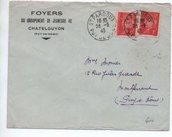 1943 - ENVELOPPE Des FOYERS DU GROUPEMENT (CHANTIERS) DE JEUNESSE 42 à CHATELGUYON (PUY DE DOME) TàD De ST PARDOUX - WW II