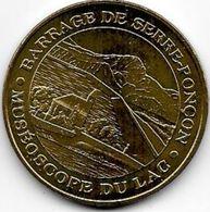 MEDAILLE TOURISTIQUE MONNAIE DE PARIS HAUTES ALPES BARRAGE SERRE PONCON 2012 - Monnaie De Paris
