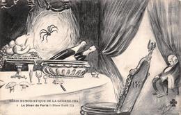 Illustration - Le Diner De Paris - Série Humoristique De La Guerre 1914 - Militaire Militaria - Illustrators & Photographers