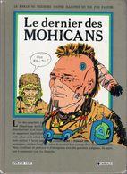 Le Dernier Des Mohicans By James Fenimore Cooper & W. (Walter) Fahrer (ISBN 13: 9782205020601) - Books, Magazines, Comics