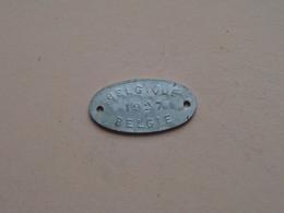 Belasting Op HONDEN / Taxe : Belgique / België 1927 - 310740 ( TOKEN For Dog / Chien TAX / For Detail, Zie/see Photo ) ! - Belgium