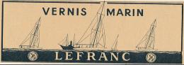 Ancienne Publicité (1950) : Vernis Marin LEFRANC, Bateaux, Voiliers... - Publicités