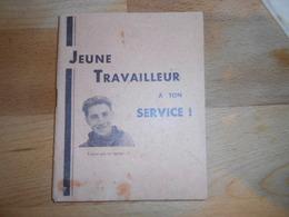 Rare Carnet De Depart Au STO / Occupation / Marechal Petain / Propagande Vichy - 1939-45