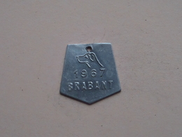 Belasting Op HONDEN BRABANT 1967 - 019605 / Belgique - België ( TOKEN For Dog / Chien TAX / For Detail, Zie Photo ) ! - Belgique