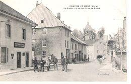 39 - FONCINE - LE - HAUT : LA POSTE ET LE PONT SUR LA SAINE . - Otros Municipios