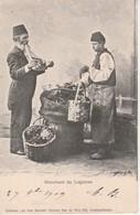 Turquie-Marchand De Légumes-Edit.Au Bon Marché.Constantinople. - Türkei