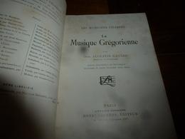 1913 La Musique Grégorienne , Par Dom Augustin Gatard ,bénédictin De Farnborough, Illustré Par 12 Planches ,etc - Musique & Instruments