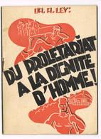 Du Proletariat A La Dignite D'homme - 1939-45