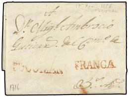 2 ARGENTINA. 1816 (17 Abril). TUCUMAN A B. AIRES. Marca<B> TUCUMAN FRANCA</B> En Rojo. Carta Completa Con Texto Circulad - Stamps