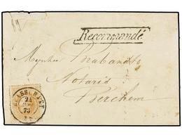 107 BELGICA. Of.33. 1873. BRASSCHAET To BERCHEM. Envelope Franked With <B>30 Cts.</B> Ocre Stamp. <B>RECOMMANDE</B> Mark - Stamps