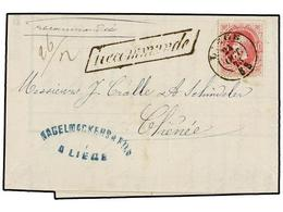 111 BELGICA. Of.34. 1873. LIEGE To CHENEE. Entire Letter Franked With <B>40 Cts.</B> Rose Stamp. <B>RECOMMANDE</B> Mark. - Stamps