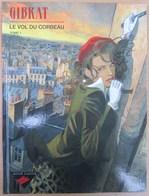 Superbe E.O. LE VOL DU CORBEAU Tome1 Par GIBRAT - Livres, BD, Revues
