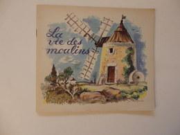 Beau Document De 47 P Sur La Vie Des Moulins. Fédération Des Meuniers De J. Lallemand Illustré Par P. Belves. - Autres Collections