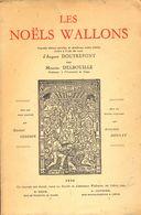 Les Noëls Wallons - D'Auguste Doutrepont , Par Maurice Delbouille. - Belgique