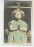 """ENFANTS - LITTLE GIRL - MAEDCHEN - Jolie Carte Fantaisie Portrait Fillette """"L'ESPERANCE """" - Portraits"""