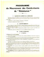 1944 PROGRAMME MOUVEMENT COMBATTANTS DE RESISTANCE LOT X 3 DOC IDENTIQUES => .....suivre Fidelement Le Général De Gaulle - Documents Historiques