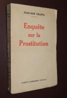 J.J. FRAPPA - ENQUETE SUR LA PROSTITUTION - Flammarion  1937 - Livres, BD, Revues
