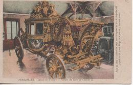 VERSAILLES MUSEEE DES VOITURES VOITURE DU SACRE DE CHARLES X - Versailles (Château)