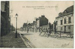 MILITARIA GUERRE 14/18 AMIENS SOMME Bombardement La Rue Jules Barni Jules Barni Street Après Les Bombardements Allemands - Guerre 1914-18