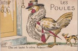 LES POULES : ELLES ONT TOUTES LE MEME LEDECIN ! ... - ILLUSTRATEUR: GRIFF -  TOP !!! - Old Paper