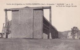 83 / CENTRE DE DIRIGEABLES DE CUERS PIERREFEU / DIRIGEABLE DIXMUDE / PORTE HANGAR FERMEE - Cuers