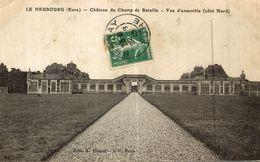 LE  NEUBOURG  CHATEAU DU CHAMP DE BATAILLE VUE D ENSEMBLE - Le Neubourg