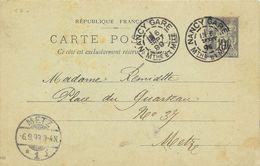 LOT 1802016-ENTIER 10c SAGE SUR CP DE NANCY DU 6 SEPTEMBRE 1899 POUR METZ CACHET ALLEMAND DU 6-9-99 - Postal Stamped Stationery