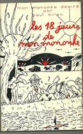 Biron Paul : Les 18 Jours De Mon Mononke - Cultuur