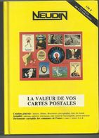 Neudin, La Valeur De Vos Cartes Postales. - Libri