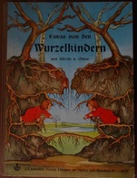 ETWAS VON DEN WURZELKINDERN (CONTE POUR ENFANTS EN ALLEMAND) DE SIBYLLE VON OLFERS (CARTONNÉ) - Livres Pour Enfants