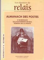 Catalogue: Almanach Des Postes - Le Calendrier Mural Témoin De La Poste - Hubert Cappart- Années 1800/1900 - Manuali