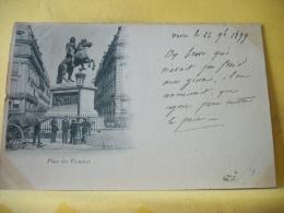 B16 7562 CPA 1899 - 75 PARIS. PLACE DES VICTOIRES. EDIT. ?  (+ DE 20000 CARTES A MOINS DE 1 EURO) - Squares