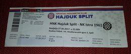 HAJDUK SPLIT- NK ISTRA 1961 2017. - Match Tickets