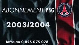 ABONNEMENT PSG 2003/2004 - France