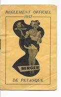 REGLEMENT OFFICIEL 1957 DE PETANQUE - PASTIS BERGER - - Bowls - Pétanque