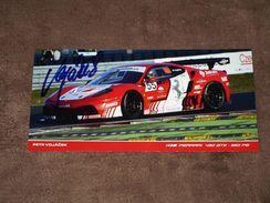 Petr VOJACEK - (Ferrari 430 GT3), Original Signée Carte/card/cartolina 10x21 Cm - Le Mans