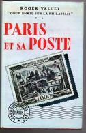 Valuet : Paris Et Sa Poste Ed Presses De La Cité 1957 315 P - Littérature