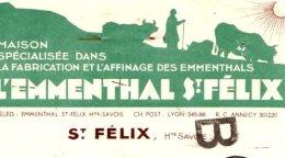 SAINT FELIX   Emmenthals     Haute Savoie  74      Illustration - Lettres De Change