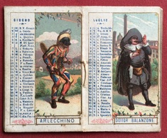 CALENDARIETTO  1886 LE MASCHERE ITALIANE   ED.STABILIMENTO LITOGRAFICO F.LLI GIANI TORINO  RARITA' - Formato Piccolo : 1901-20