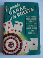 DEVAL - SE PUEDE GANAR A LA RULETA? PUNTO Y BANCA. TRENTE ET QUARANTE. BACARAT. FERRO-CARRIL (ED. PERÚ, ARGENTINA). - Books, Magazines, Comics