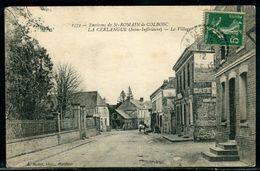 76 Seine Maritime - La Cerlangue , Le Village - Ref C 624 - France